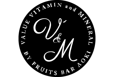 V<sup>2</sup>&M by Fruits Bar AOKI